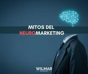 Lee más sobre el artículo Mitos del Neuromarketing