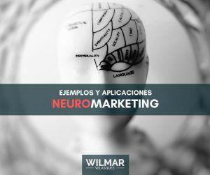 Ejemplos y Aplicaciones Del Neuromarketing