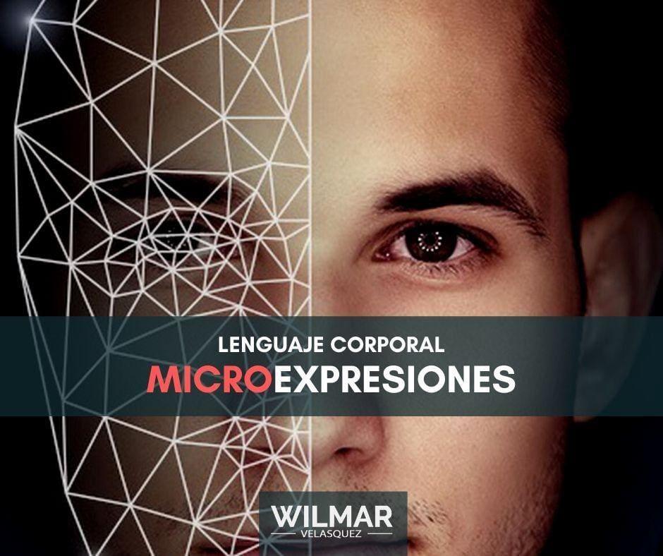 Las Microexpresiones – Conoce Los Secretos del Lenguaje Corporal
