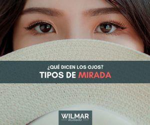 Los tipos de miradas – Los ojos son el espejo del alma – ¡Descubre qué te dicen!